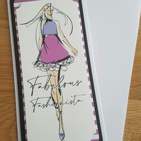 Ladies , teenager handmade greeting card - Fabulous fashionista - Birthday card