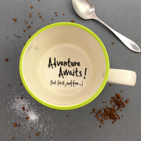 Adventure Awaits! But first, coffee.... handmade cup for coffee lover traveller