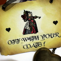 OFF WITH YOUR COATS  Alice in Wonderland Sign, Hanging Decoration