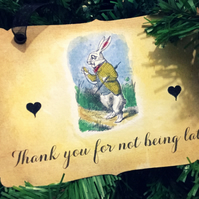 THANK YOU FOR NOT BEING LATE -Vintage Alice in Wonderland Sign- Decoration