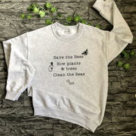 Save the Bees, trees and seas Sweater