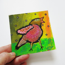 Miniature Bird Painting Quirky Original Birdie Artwork Whimsical Naive Colourful