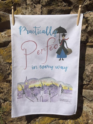 Practically Perfect in every way - Cotton Tea Towel