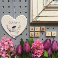 Ooh La La - Hand painted Ceramic Heart