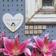 Jump and Jive at 65 - Hand Painted Ceramic Heart