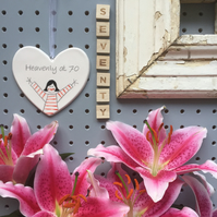 Heavenly at 70 - Hand Painted Ceramic Heart