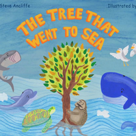 'The Tree That Went To Sea' - story picture book based in Cornwall (paperback)