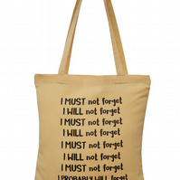 Do not forget this bag!  Tote Bag. 100% Cotton. Light caramel