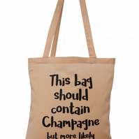 Champagne? More likely Prosecco! Tote Bag. 100% Cotton. Rose Pink
