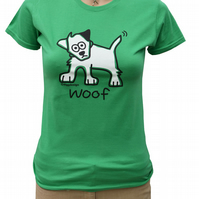 Womens or Teen fitted WOOF Dog T.shirt 100% Cotton. Apple Green  Sizes 6-20.