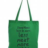 Eat more Veg!...  Tote Bag. 100% Cotton. Pea Green