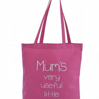 MUM's useful little bag!...  Tote Bag. 100% Cotton. Candy pink