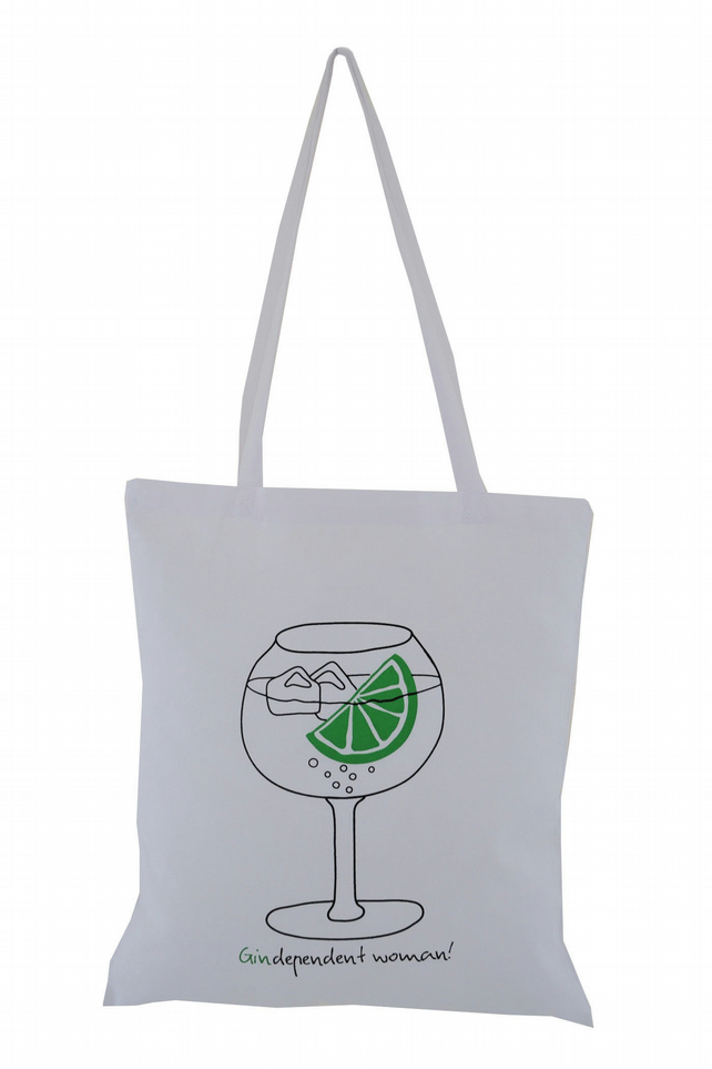 'Gin-dependent woman!' Tote Bag. 100% Cotton. White