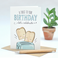 Birthday card - funny birthday card - humour - a toast to your birthday - pun