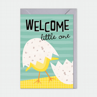 New baby card - newborn - welcome little one - baby chick
