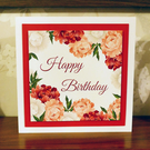 "An 8"" Square 3D effect Birthday Card with Pretty Rose Design"