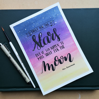 Shoot for the stars - Neil Armstrong quote - watercolour & brush pen painting