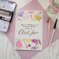 Romans 8 - Therefore - Watercolour florals with Brush Lettering