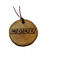 WOKE choker Pendant Handmade Wood Charm Personalised Necklace  Gift