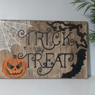 Halloween Trick or Treat solid oak  sign