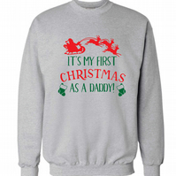 It's my first Christmas as a daddy sweatshirt or hoodie