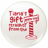 Personalised badge or sticker straight from the North Pole, Stocking filler
