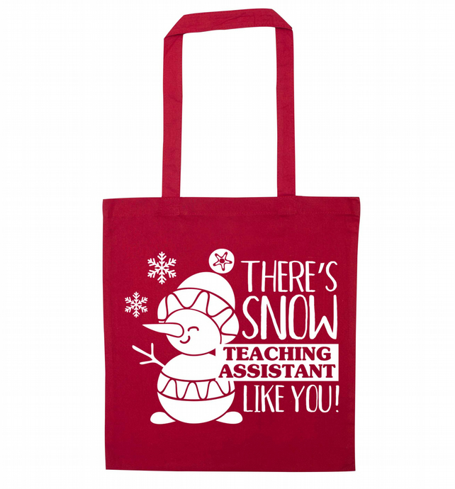There's snow teaching assistant like you! or teacher tote bag 6366