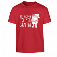 I'm going to see Santa! Children's Christmas T-Shirt 6421