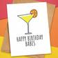 Happy Birthday Babes, Cocktail Birthday Card for Friend by HabFab