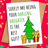 Funny Christmas Card from Darling Daughter for Mum Dad Parents