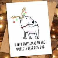 Funny Christmas Card for Dog Dad - Bull Terrier Xmas Card
