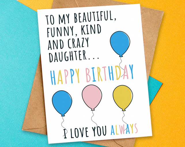Happy Birthday Card For Daughter I Love You Always