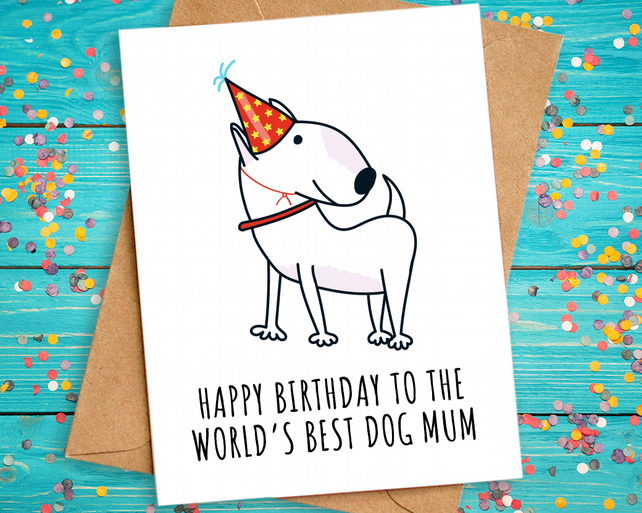 Outstanding Funny Dog Mum Mom Birthday Card Bull Terrier Folksy Personalised Birthday Cards Veneteletsinfo