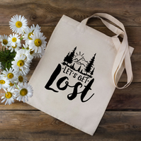 Lets Get Lost Outdoors Tote Bag - Outdoors Tote Bag - Climber Gift