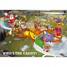 GOLF CHRISTMAS CARD - Who's the caddy! - Funny Christmas card - Card for husband