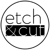 Etch and Cut