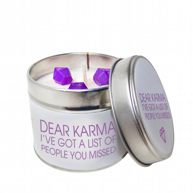 Dear Karma, I've Got A List of People You've Missed Scented Soya Wax Candle