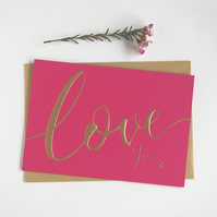 'Love You' Greeting Card (Hot Pink) - FREE P&P