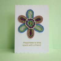 Crochet Appliqué White Greetings Card, Happiness is time spent with a friend