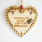 Message Wooden Hanging Heart - Chocolate for breakfast