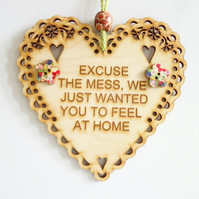 Message Wooden Hanging Heart - Excuse the mess