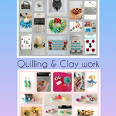 Quilling and Clay work