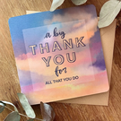 """A big Thank You for all that you do"" Greetings Card"