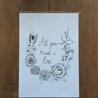 'All You Need' Is Love' A4 print