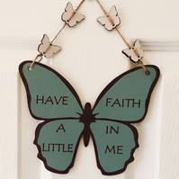 Butterfly, Wall Decoration, Have A Little Faith In Me, Sage, Antique White