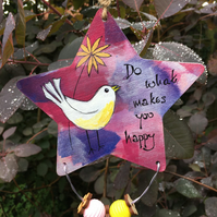 SALE - Painted wooden star, hanging decoration, bird art, encouragement message