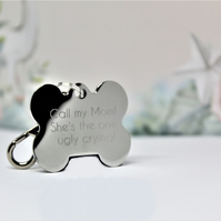 Funny Dog ID tag, Engraved  'Call my mom! She's the one ugly crying'