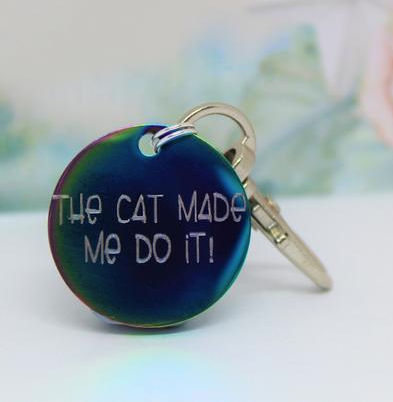 Engraved 'The Cat Made Me Do It!' Dog ID tag, Dog Tags