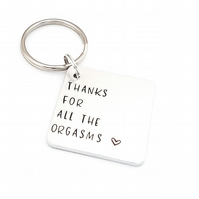 Thanks for all the orgasms keyring, gift for husband, gift for boyfriend