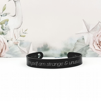 Engraved Gothic Bangle Cuff, I Myself Am Strange And Unusual, Gothic Jewellery
